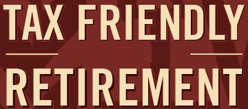 tax friendly retirement